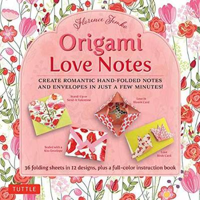 Origami Love Notes: Romantic Hand-Folded Notes and Envelopes
