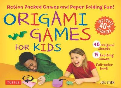 Origami Games for Kids Kit: Action-Packed Games and Paper Folding Fun!: 48 Sheets of Folding Paper + Stickers + Easy-to-Assemble Game Pieces + 15 Exciting Games