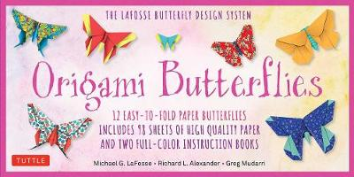 Origami Butterflies Kit: The LaFosse Butterfly Design System: Great for Kids and Adults!