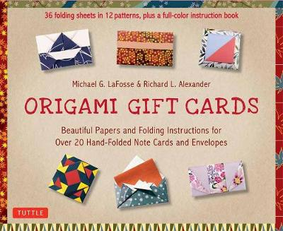 Origami Gift Cards Kit: Beautiful Papers and Folding Instructions for Over 20 Hand-folded Note Cards and Envelopes