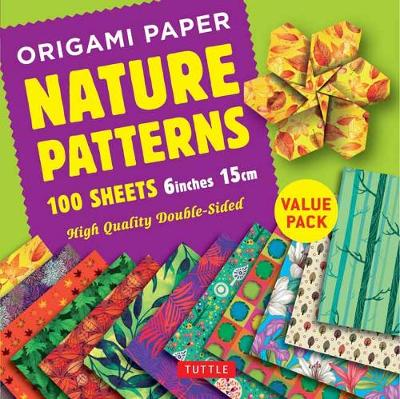 Origami Paper 100 sheets Nature Patterns 6 inch (15 cm): High-Quality Origami Sheets Printed with 8 Different Designs: Instructions for 8 Projects Included