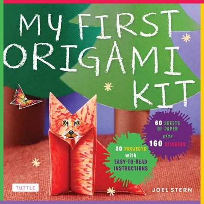 My First Origami Kit: [Origami Kit with Book, 60 Papers, 150 Stickers, 20 Projects]