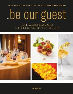 .be Our Guest: The Ambassadors of Belgian Hospitality