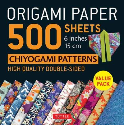 Origami Paper 500 sheets Chiyogami Designs 6 inch 15cm: High-Quality Origami Sheets Printed with 12 Different Designs: Instructions for 8 Projects Included