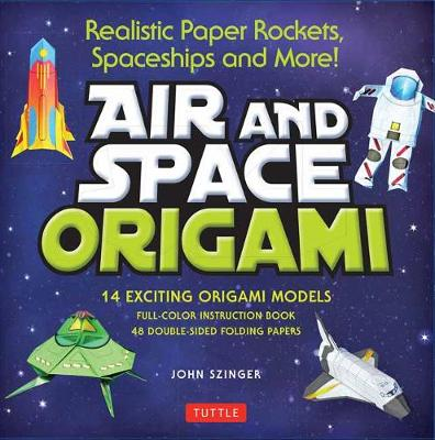 Air and Space Origami Kit: Paper Rockets, Airplanes, Spaceships and More!