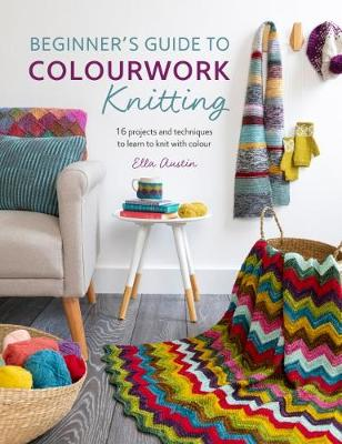 Beginner's Guide to Colourwork Knitting