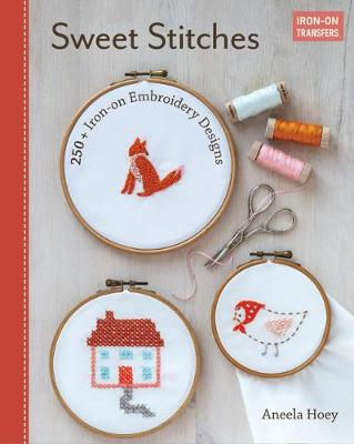 Sweet Stitches: 250+ Iron-on Embroidery Designs