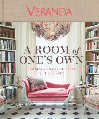 Veranda: A Room of One's Own: Personal Sanctuaries & Retreats