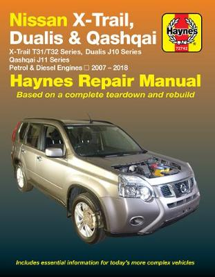 Nissan X-Trail 2007-2018, Dualis 2007-2014, Qashqai 2014-2018 Repair Manual