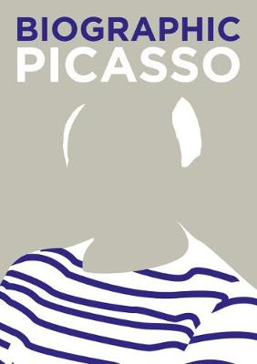 Biographic: Picasso: Great Lives in Graphic Form