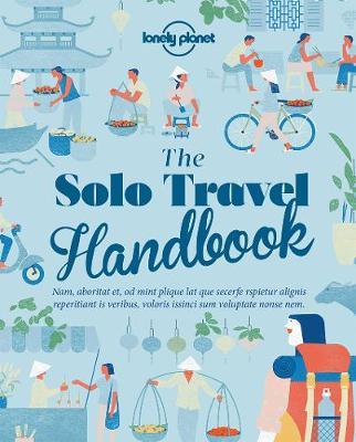 The Solo Travel Handbook