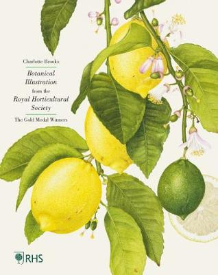Botanical Illustration from the Royal Horticultural Society: The Gold Medal Winners