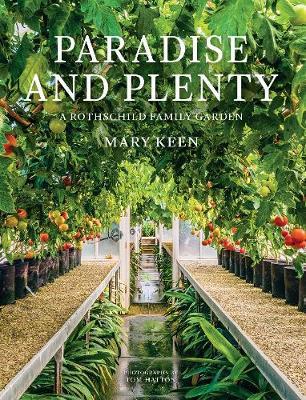 Paradise and Plenty: A Rothschild Family Garden