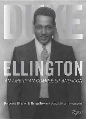 Duke Ellington: An American Composer and Icon
