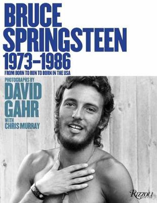 Bruce Springsteen 1973-1986: From Born To Run to Born In The USA