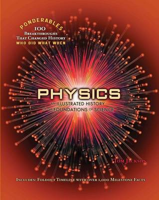 Ponderables, Physics: An Illustrated History of Physics