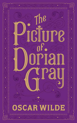 The Picture of Dorian Gray: (Barnes & Noble Collectible Classics: Flexi Edition)