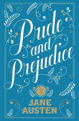 Pride and Prejudice: (Barnes & Noble Collectible Classics: Flexi Edition)