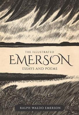 The Illustrated Emerson: Essays and Poems