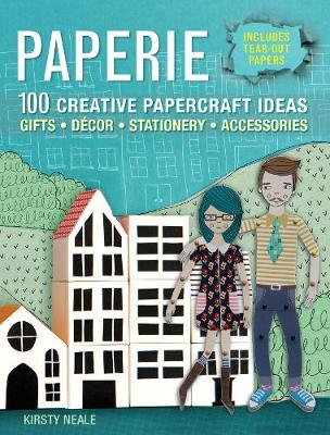 Paperie: 100 Creative Papercraft Ideas – Gifts, Decor, Stationery, Accessories