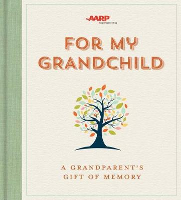 For My Grandchild: A Grandparent's Gift of Memory