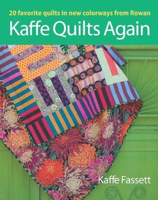 Kaffe Quilts Again: