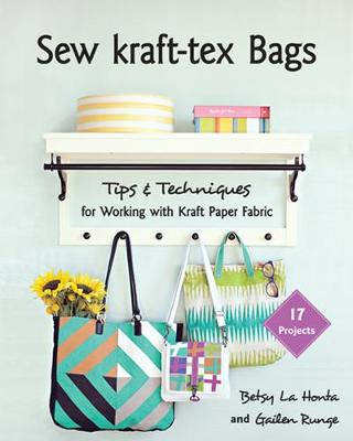 Sew kraft-tex Bags: Tips & Techniques for Working with Kraft Paper Fabric
