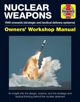 Strategic Nuclear Weapons Operations Manual: All models from 1945