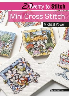 20 to Stitch: Mini Cross Stitch