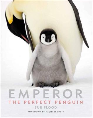 Emperor: The Perfect Penguin