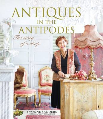 Antiques in the Antipodes: The Story of a Shop