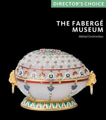 Faberge Museum: Director's Choice