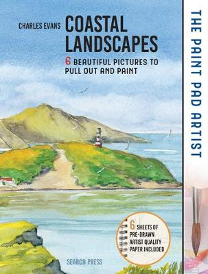 The Paint Pad Artist: Coastal Landscapes: 6 Beautiful Pictures to Pull out and Paint