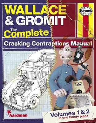 Wallace & Gromit: The Complete Cracking Contraptions Manual