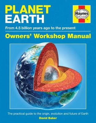 Planet Earth Manual: The practical guide to Earth (4.5 billion years old)