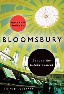 Bloomsbury: Beyond the Establishment