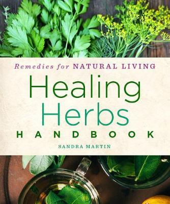Healing Herbs Handbook