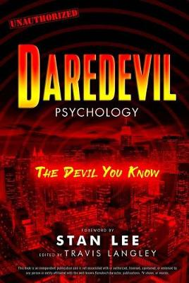Daredevil Psychology: The Devil You Know
