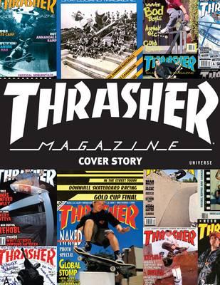 Thrasher Magazine: Cover Story