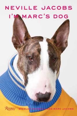 Neville Jacobs: I'm Marc's Dog