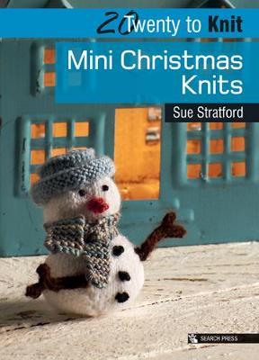 20 to Knit: Mini Christmas Knits