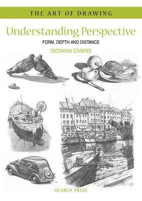 Art of Drawing: Understanding Perspective: Form, Depth and Distance