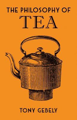 The Philosophy of Tea