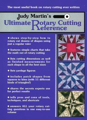Judy Martin Ultimate Rotary Cutting Reference