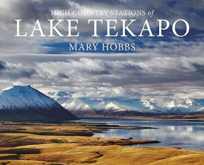 The High Country Stations of Lake Tekapo