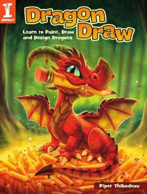 Dragon Draw: Learn to Design, Draw and Paint Dragons