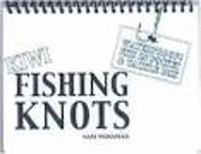 The Waterproof Book of New Zealand Fishing Knots