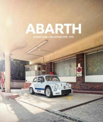 Abarth: Racing Cars. Collection 1949-1974