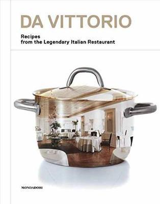 Da Vittorio: Recipes from the Legendary Italian Restaurant