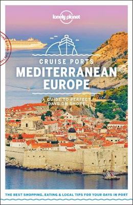 Lonely Planet Cruise Ports Mediterranean Europe